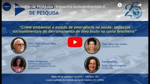 "Seminário de Pesquisa – ""Impactos socioambientais do derramamento de óleo bruto na costa brasileira"""